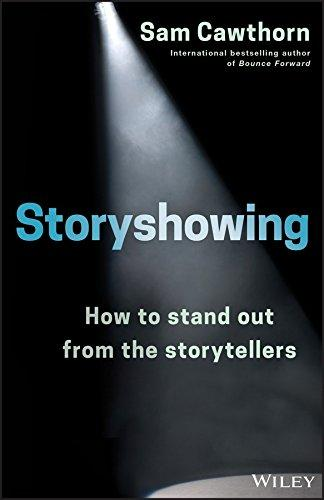 Storyshowing: How to Stand Out