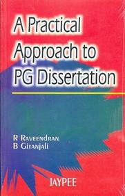 A PRACTICAL APPROACH TO POSTGRADUATE DISSERTATION