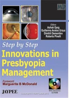 STEP BY STEP INNOVATIONS IN PRESBYOPIA MANAGEMENT WITH CD-ROM