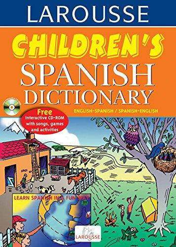 Larousse Children Spanish Dictionary With Interactive Cd Rom