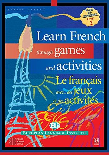 Learn French Through Games & Activities (Level 2)