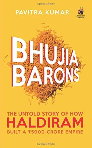 Bhujia Barons: The Untold Stor