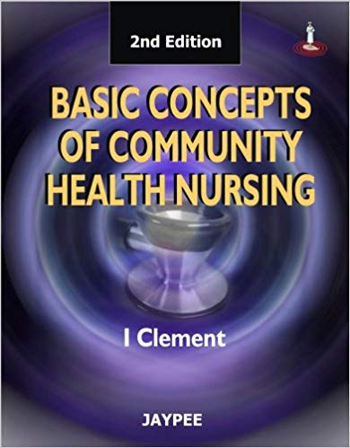 BASIC CONCEPTS ON COMMUNITY HEALTH NURSING