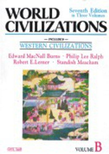World Civilization Vol B (Medieval) - Burns