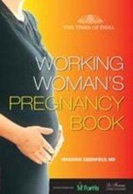 The Working Womens Pregency Book