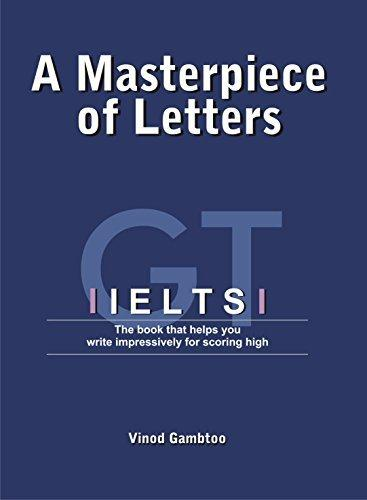 Ielts: A Masterpiece Of Letters