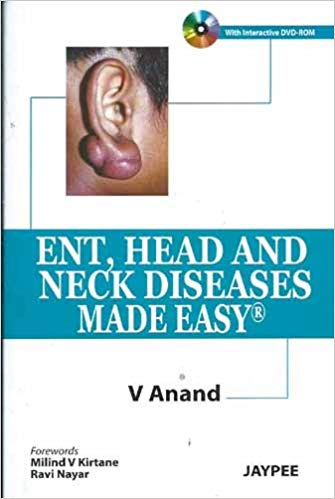 ENT,HEAD AND NECK DISEASES MADE EASY WITH INTERACTIVE DVD ROM