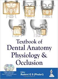 (OLD)TEXTBOOK OF DENTAL ANATOMY, PHYSIOLOGY & OCCLUSION