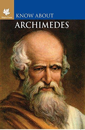 Know About Archimedes