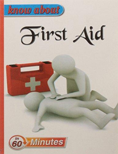 Know About First Aid