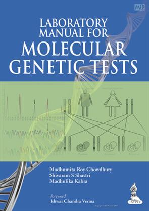 LABORATORY MANUAL FOR MOLECULAR GENETIC TESTS