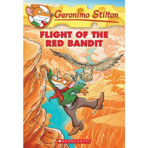 Geronimo Stiltons Flight Of The Red Bandit