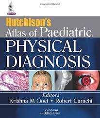 (OLD)HUTCHISON�S ATLAS OF PAEDIATRIC PHYSICAL DIAGNOSIS