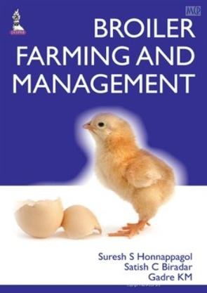 BROILER FARMING AND MANAGEMENT