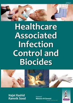 HEALTHCARE ASSOCIATED INFECTION CONTROL AND BIOCIDES