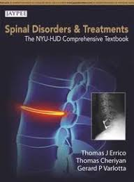 SPINE DISORDERS AND TREATMENTS:THE NYU-HJD COMPREHENSIVE TEXTBOOK
