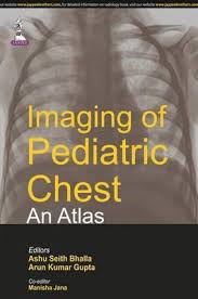 IMAGING OF PEDIATRIC CHEST AN ATLAS