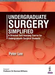 UNDERGRADUATE SURGERY SIMPLIFIED A DIRECTED SELF-LEARNING COURSE FOR UNDERGRADUATE SURG.STUDENTS