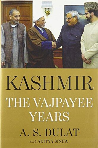 Kashmir: The Vajpayee Years - Hardcover