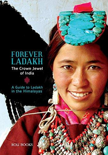 Forever Ladakh: The Crown Jewel Of India