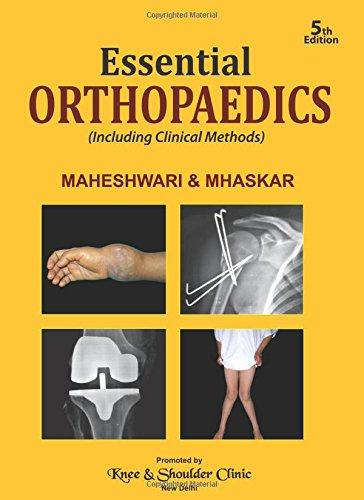 (OLD) ESSENTIAL ORTHOPAEDICS (INCLUDING CLINICAL METHODS)