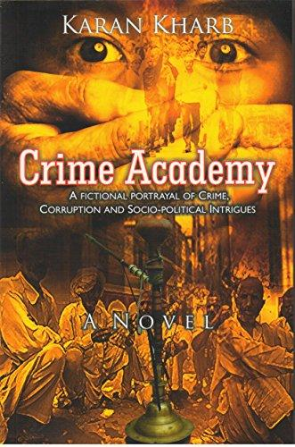 Crime Academy- A Fictional Portrayal Of