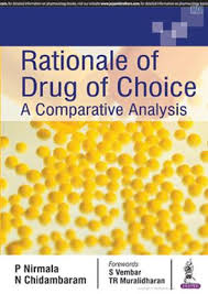 RATIONALE OF DRUG OF CHOICE:A COMPARATIVE ANALYSIS