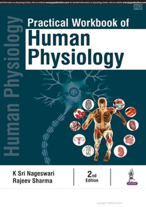 PRACTICAL WORKBOOK OF HUMAN PHYSIOLOGY