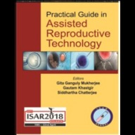 PRACTICAL GUIDE IN ASSISTED REPRODUCTIVE TECHNOLOGY ISAR 2018