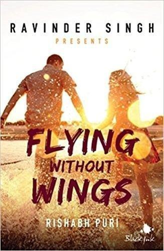 Flying Without Wings (Ravinder Singh Pre