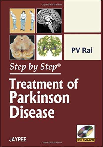 STEP BY STEP TREATMENT OF PARKINSON DISEASE WITH DVD ROM