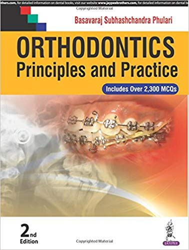 ORTHODONTICS PRINCIPLES AND PRACTICE INCLUDES OVER 2300 MCQS