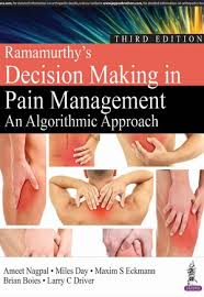 RAMAMURTHY'S DECISION MAKING IN PAIN MANAGEMENT AN ALGORITHMS APPROACH