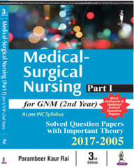 MEDICAL SURGICAL NURSING PART-I FOR GNM (2ND YEAR)