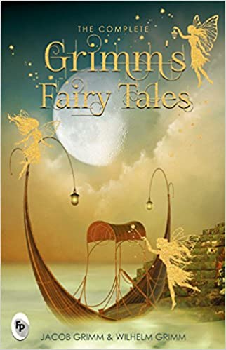 The Complete Grimms Fairytales